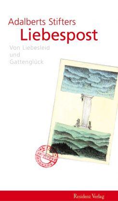 """Coverabbildung von """"Adalbert Stifters Liebespost"""""""