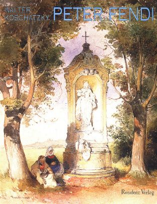 "Coverabbildung von ""Peter Fendi (1796-1842)"""