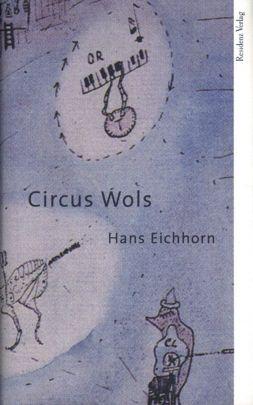 """Coverabbildung von """"Circus Wols"""""""