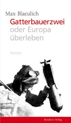 "Coverabbildung von ""Gatterbauertwo or: Surviving Europe"""