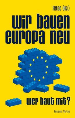 """Coverabbildung von """"Wir bauen Europa neu"""""""