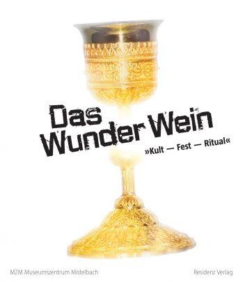 """Coverabbildung von """"Das Wunder Wein"""""""