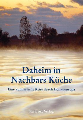 """Coverabbildung von """"Daheim in Nachbars Küche"""""""