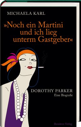 "Coverabbildung von ""Another Martini and I'm under my host. Dorothy Parker"""