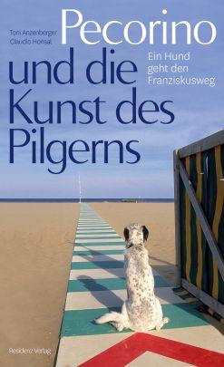 """Coverabbildung von """"Pecorino und die Kunst des Pilgerns"""""""