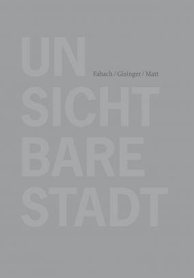 """Coverabbildung von """"Unsichtbare Stadt"""""""
