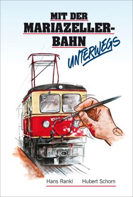 """Coverabbildung von """"Mit der Mariazellerbahn unterwegs"""""""