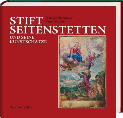 """Coverabbildung von """"Stift Seitenstetten und seine Kunstschätze"""""""