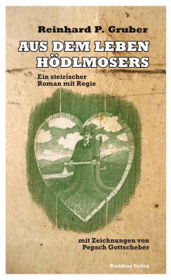 """Coverabbildung von """"Aus dem Leben Hödlmosers"""""""