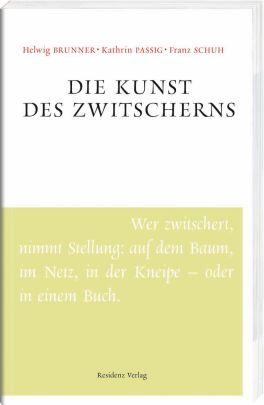 """Coverabbildung von """"Die Kunst des Zwitscherns"""""""
