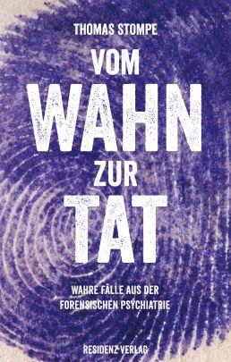 """Coverabbildung von """"Vom Wahn zur Tat"""""""