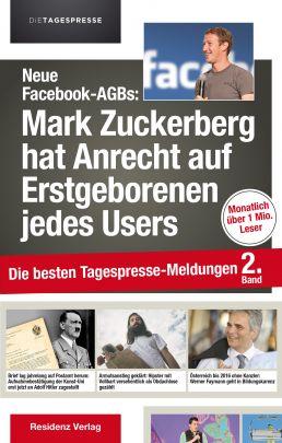 """Coverabbildung von """"Neue Facebook-AGBs: Mark Zuckerberg hat Anrecht auf Erstgeborenen jedes Users"""""""