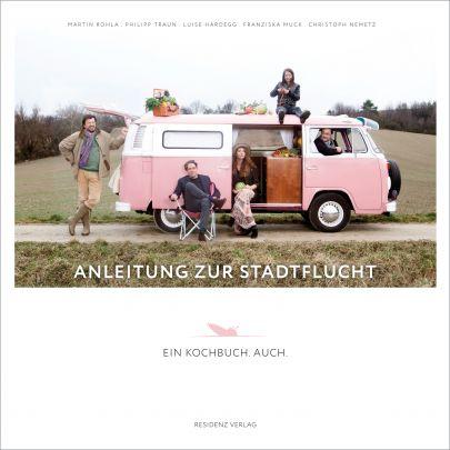 """Coverabbildung von """"Anleitung zur Stadtflucht"""""""