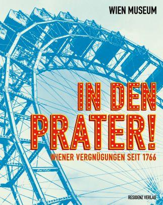 """Coverabbildung von """"In den Prater!"""""""