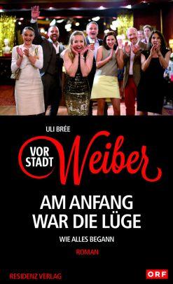 """Coverabbildung von """"Vorstadtweiber - Am Anfang war die Lüge"""""""