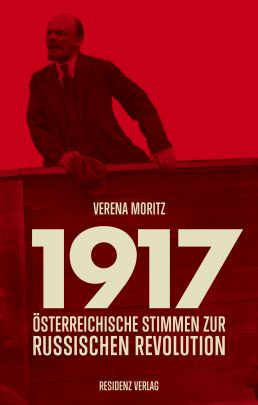 "Coverabbildung von ""1917 – Austrian voices on the Russian Revolution"""