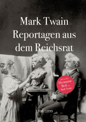 """Coverabbildung von """"Reportagen aus dem Reichsrat 1898/1899"""""""