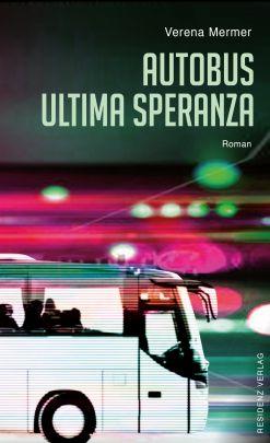 "Coverabbildung von ""Autobus Ultima Speranza"""