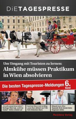 Um Umgang mit Touristen zu lernen: Almkühe müssen Praktikum in Wien absolvieren