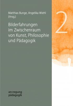 """Coverabbildung von """"Bilderfahrungen im Zwischenraum von Kunst, Philosophie und Pädagogik"""""""